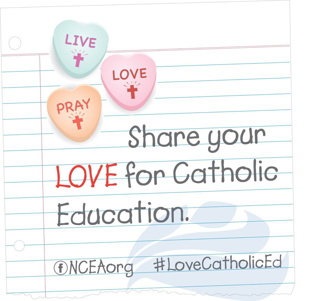 Show your love for Catholic education!
