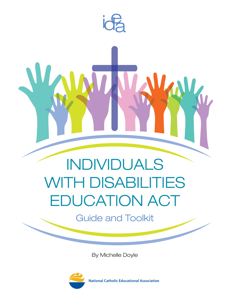 40th Anniversary of the Individuals with Disabilities Act and Catholic Schools