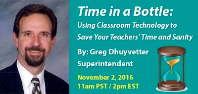 Time in a Bottle: Using Classroom Technology to Save Your Teachers' Time and Sanity