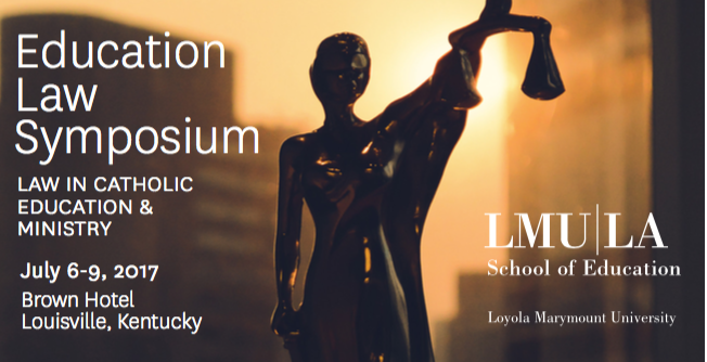 15th Annual Education Law Symposium: Law in Catholic Education & Ministry