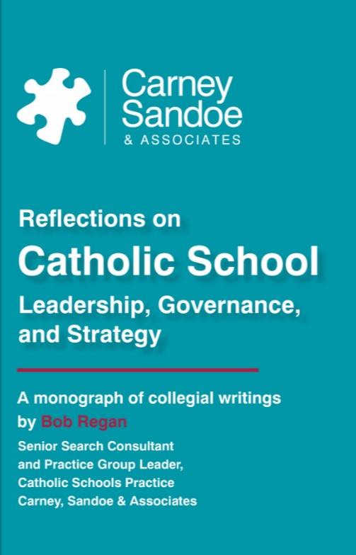 Reflections on Catholic School Leadership, Governance, and Strategy