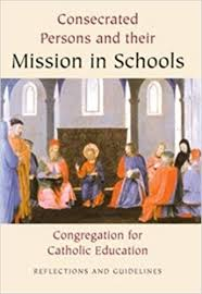Consecrated Persons & Their Mission in Schools