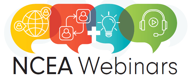 Upcoming NCEA Webinars